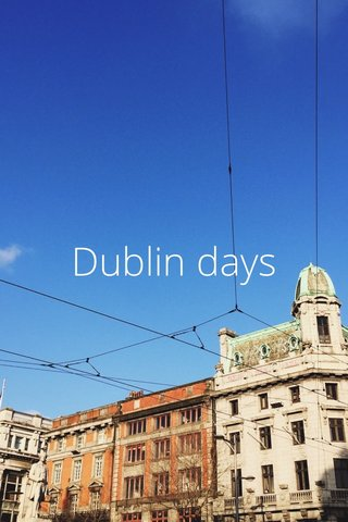 Dublin days