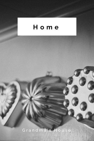 Home Grandma's House