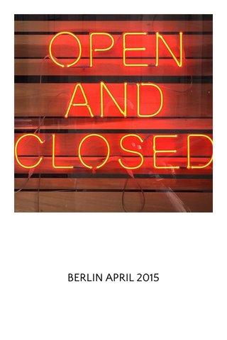 BERLIN APRIL 2015