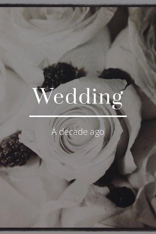 Wedding A decade ago