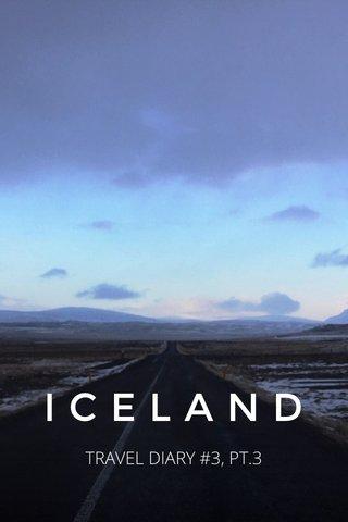 ICELAND TRAVEL DIARY #3, PT.3