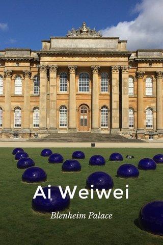 Ai Weiwei Blenheim Palace