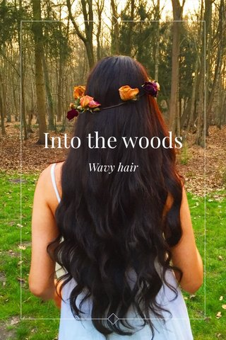 Into the woods Wavy hair