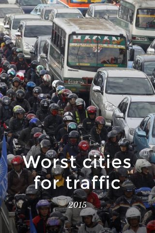 Worst cities for traffic 2015