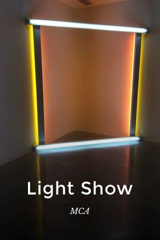 Light Show MCA