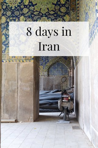 8 days in Iran