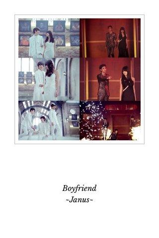 Boyfriend ~Janus~