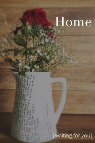 Home |waiting for you|