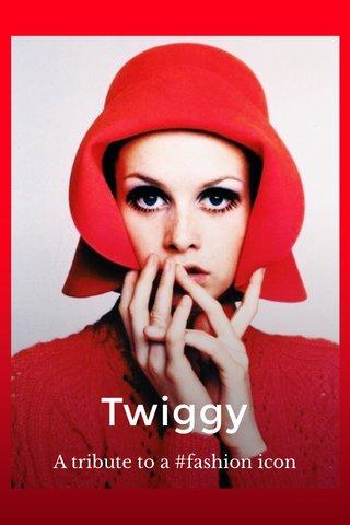 Twiggy A tribute to a #fashion icon