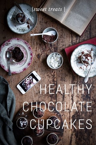 HEALTHY CHOCOLATE CUPCAKES |sweet treats |