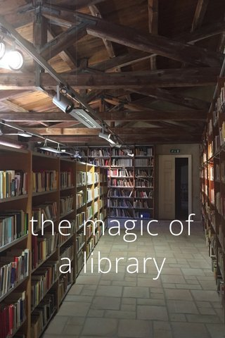 the magic of a library
