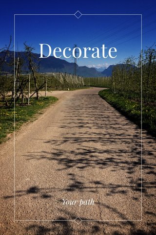 Decorate Your path