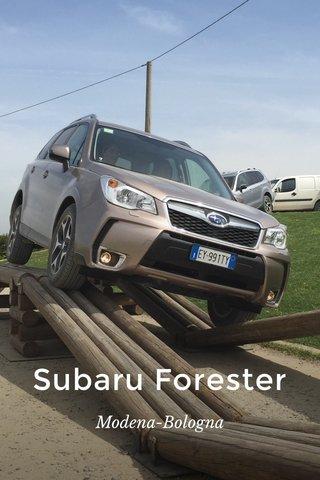 Subaru Forester Modena-Bologna