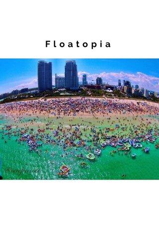 Floatopia SUBTITLE