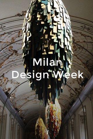Milan Design Week I