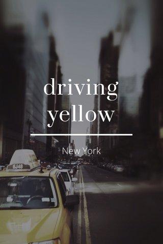 driving yellow New York