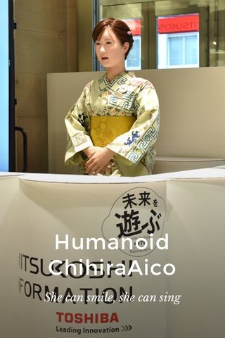 Humanoid ChihiraAico She can smile, she can sing
