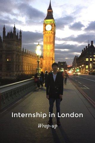 Internship in London Wrap-up