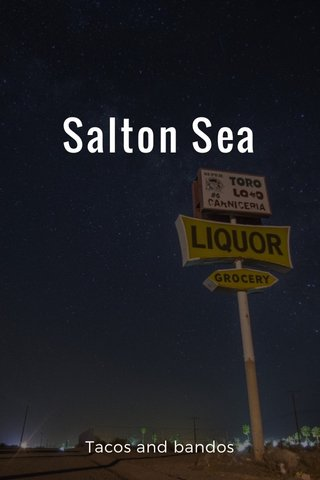 Salton Sea Tacos and bandos