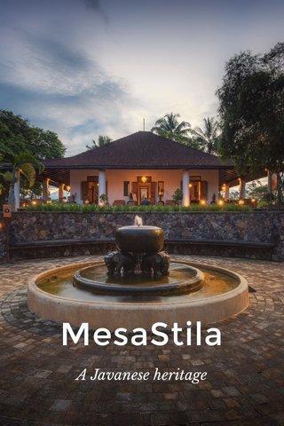 MesaStila A Javanese heritage