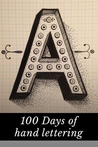 100 Days of hand lettering