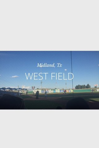 WEST FIELD Midland, Tx