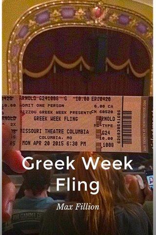 Greek Week Fling Max Fillion
