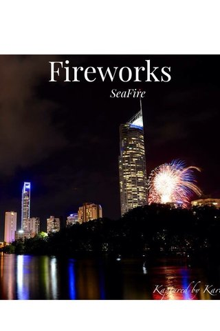 Fireworks SeaFire