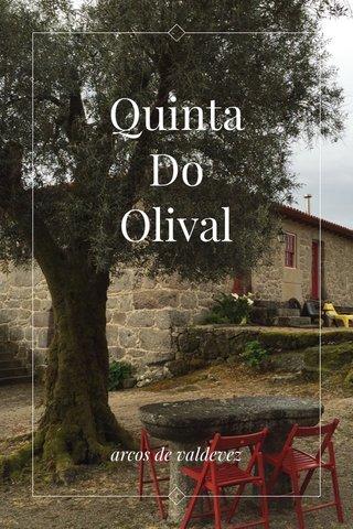 Quinta Do Olival arcos de valdevez