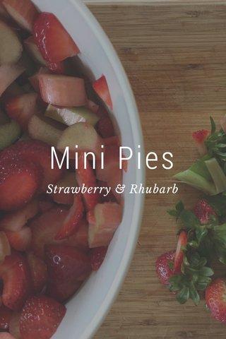 Mini Pies Strawberry & Rhubarb