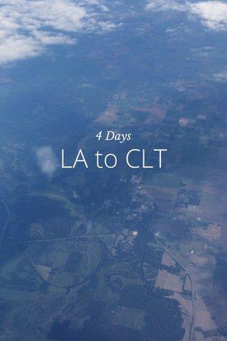LA to CLT 4 Days