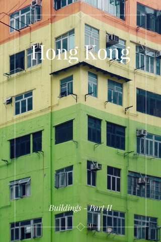 Hong Kong Buildings - Part II