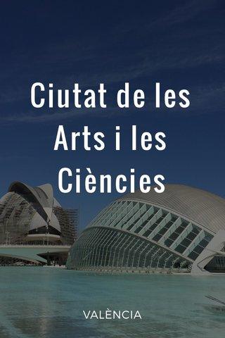 Ciutat de les Arts i les Ciències VALÈNCIA