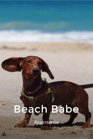 Beach Babe #puertorico