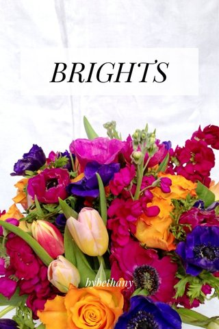 BRIGHTS bybethany