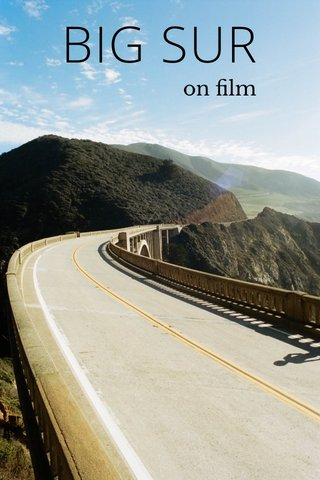 BIG SUR on film