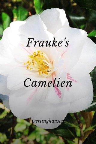 Frauke's Camelien Oerlinghausen