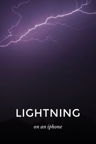 LIGHTNING on an iphone