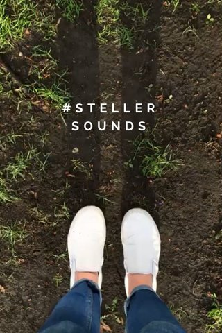 #STELLERSOUNDS