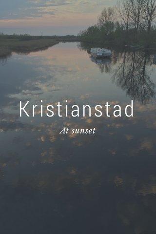 Kristianstad At sunset