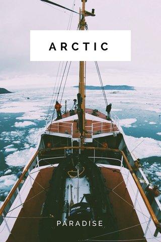 ARCTIC PARADISE