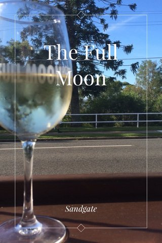 The Full Moon Sandgate