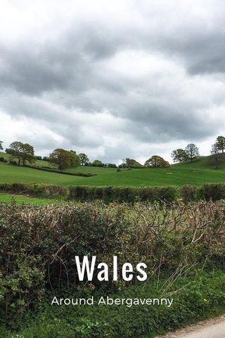Wales Around Abergavenny