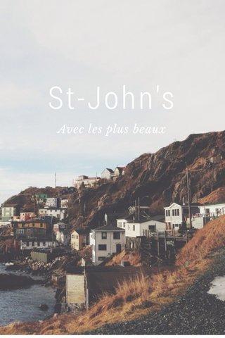 St-John's Avec les plus beaux