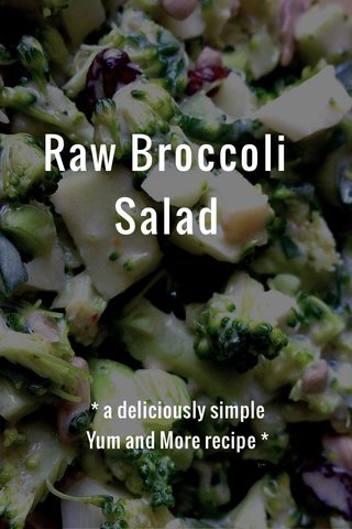 Raw Broccoli Salad * a deliciously simple Yum and More recipe *