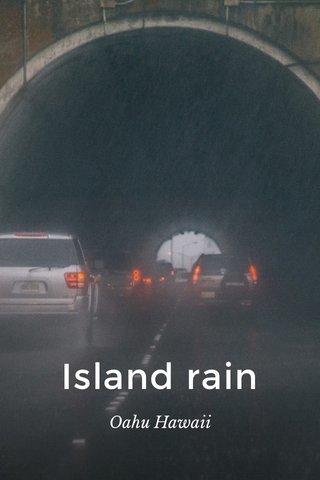 Island rain Oahu Hawaii