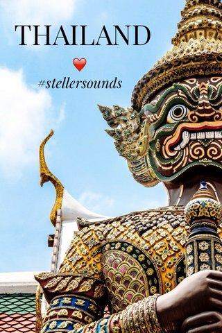 THAILAND ❤️ #stellersounds