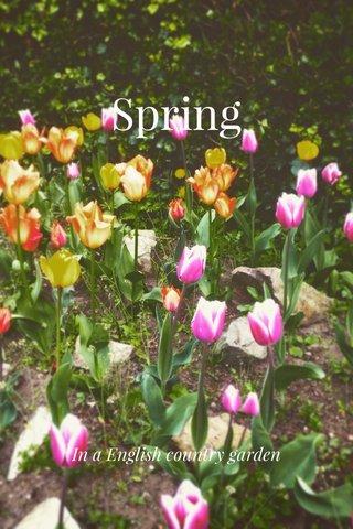 Spring In a English country garden