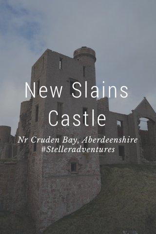 New Slains Castle Nr Cruden Bay, Aberdeenshire #Stelleradventures