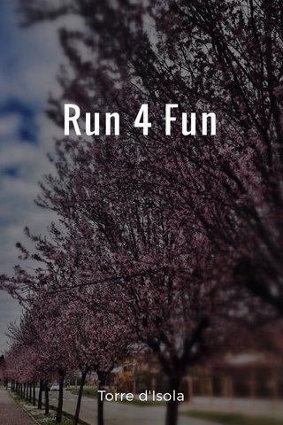 Run 4 Fun Torre d'Isola